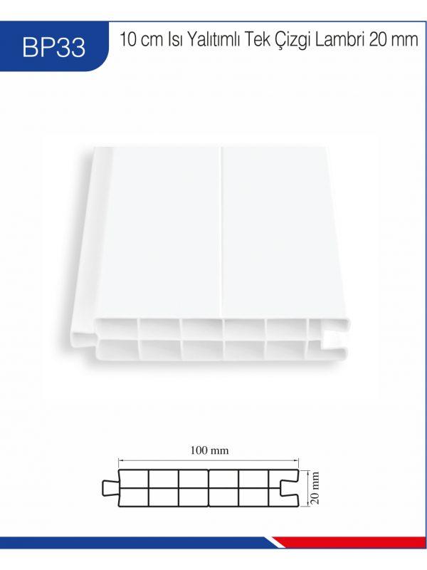 BP33-10cm-ısı-yalıtımlı-tek-çizgi-lambri-20mm