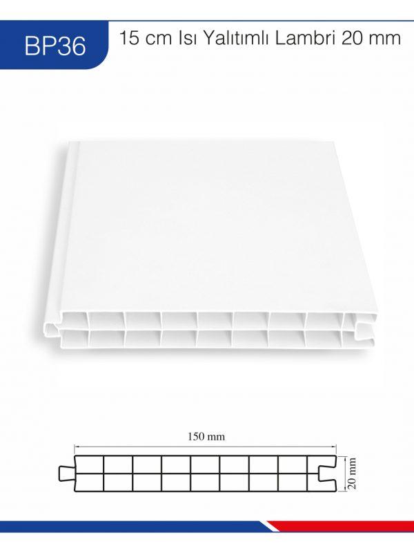 BP36-15cm-ısı-yalıtımlı-tek-çizgi-lambri-20mm